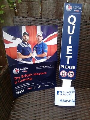 "British Masters Golf 2017 at Close House. Poster, ""Quiet Please"" and armband."