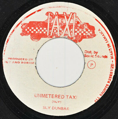 """Sly Dunbar  – Unmetered Taxi  rEGGAE RECORD 7"""""""