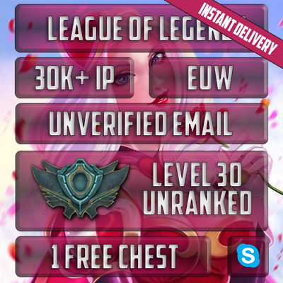EUW | League of Legends Account | 30,000+ IP | Level 30 Smurf | Unranked | PC