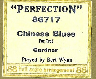 Chinese Blues, PB George Gershwin as Bert Wynn Perfection 86717 Piano Roll recut
