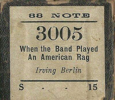 When the Band Played an American Rag, Berlin Connorized 3005 Piano Roll Original