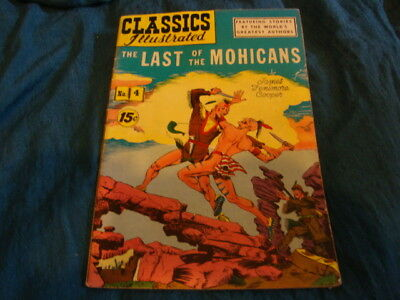 Classics Illustrated THE LAST OF THE MOHICANS James Fenimore Cooper #4