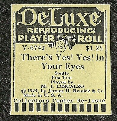 There's Yes! Yes! In Your Eyes, PB M J Loscalzo, DeLuxe Y-6742 Piano Roll recut