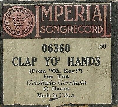 Clap Yo' Hands (Gershwin) Imperial 06360 Piano Roll Original