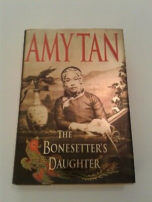 The Bonesetter's Daughter by Amy Tan  (First Edition 2001, Hardcover)