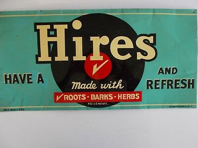 "Original Hires Root Beer Sign By Donaldson Art Sign Co. ""have A Hires & Refresh"""