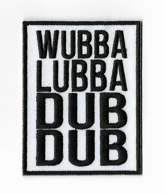 WUBBA LUBBA DUB DUB Patch Rick and Morty Embroidered Iron on Badge Applique New