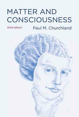 Matter and Consciousness by Paul M. Churchland 9780262519588 (Paperback, 2013)