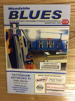 Bishop's Stortford v Tottenham Hotspurs XI (Friendly) 25/7/2003 programme