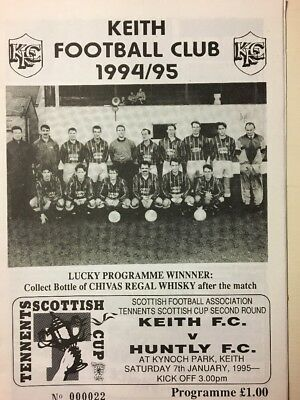 Football Programmes Keith FC V Huntly FC Tennents Scottish Cup 2nd Rd 7/1/1995