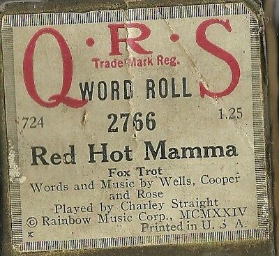 Red Hot Mamma, played by Charley Straight, QRS 2766 Piano Roll Original