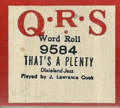 That's a Plenty, played by J Lawrence Cook QRS 9584 Piano Roll Original