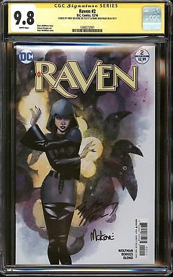 Raven #2 CGC SS 9.8 Signed Mike McKone & Marv Wolfman Teen Titans DC Rebirth NM