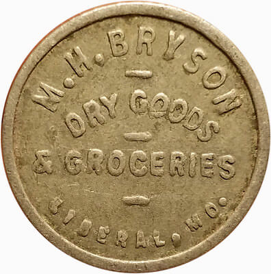 M. H. Bryson Dry Goods & Groceries Liberal, Missouri MO 5¢ Trade Token