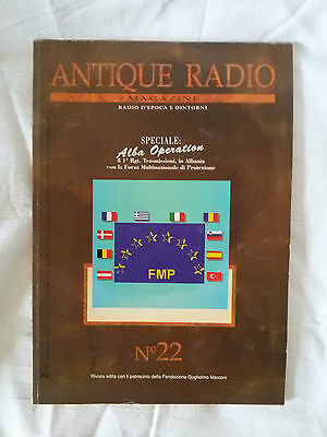 ANTIQUE RADIO MAGAZINE n.22 - Rivista radio d'epoca e dintorni - ALBA OPERATION