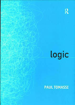 Logic by Paul Tomassi (Paperback, 1999)