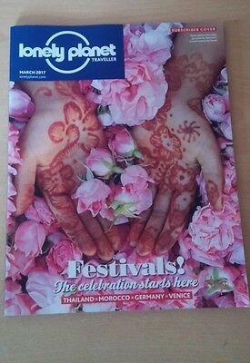Lonely Planet Magazine March 2017 Festivals Thailand Morocco Germany Venice