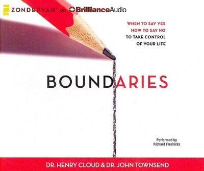 Boundaries When to Say Yes, How to Say No, to Take Control of Y... 9781480554276