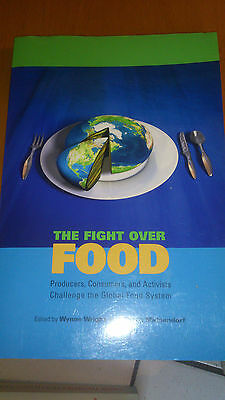 The Fight Over Food - Wynne Wright