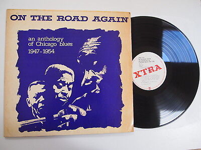 ON THE ROAD AGAIN LP VINYL Rare Chicago Blues Anthology 1947-54 Xtra 1133
