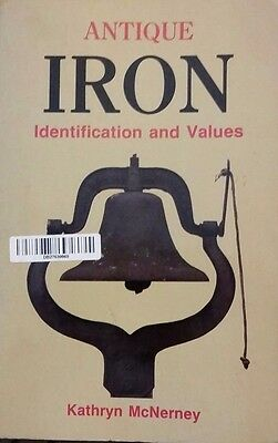 ANTIQUE IRON ID VALUE GUIDE COLLECTOR'S BOOK Stove Doorstop Iron Kettle Bell ++