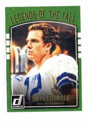Roger Staubach 2016 Panini Donruss, Legends of the Fall !!
