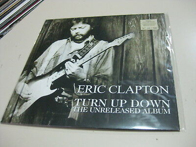 Eric Clapton Lp Turn Up Down The Unreleased Album White Vinyl Limited