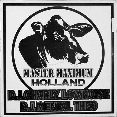 D.J. Charly Lownoise & D.J. Mental Theo ‎– Holland  Master Maximum Records ‎– MM