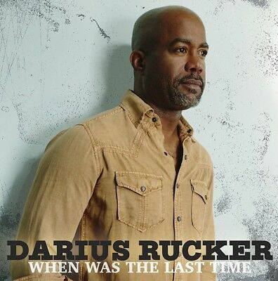 When Was The Last Time  byDarius Rucker  (Format: Audio CD)
