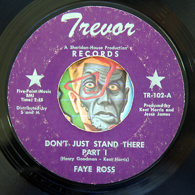 HEAR Faye Ross 45 Dont Just Stand There TREVOR 102 soul R&B blues