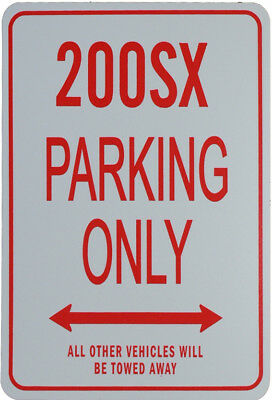 200Sx - Parking Only Sign