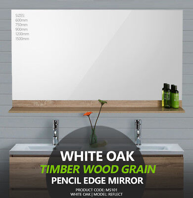 White Oak Timber Wood Grain Pencil Edge Mirror w Shelf | 600/750/900/1200/1500mm