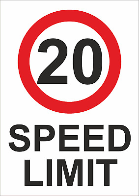 20 Speed Limit A5/a4/a3 Sticker/foamex Or Alupanel Speed Sign - Prohibition Sign