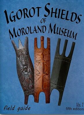 Igorot Shields of Moroland Museum  (Book#5)  Volume # 1