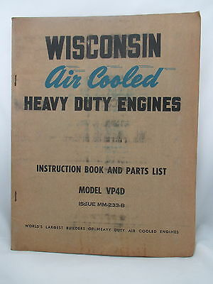 Wisconsin Air Cooled Heavy Duty Engines Instruction Book & Parts List