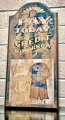 """1970s PABST BLUE RIBBON BEER """"PAY TODAY CREDIT """"TOMORROW WOOD PUB SIGN VINTAGE"""
