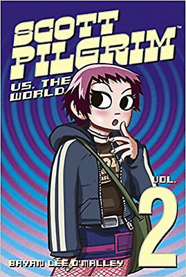 Scott Pilgrim (Volume 2): Scott Pilgrim Versus The World: Scott Pilgrim Versus t