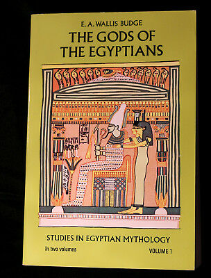 Egypt: The Gods of the Egyptians Vol. 1 : Studies in Egyptian Mythology 1 by E.