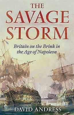 The Savage Storm by David Andress BRAND NEW BOOK (Hardback 2012)