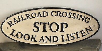 "Cast Iron ""railroad Crossing...stop Look And Listen"" Sign Plaque 6"" X 15"""