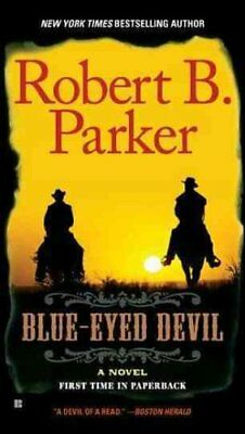 Blue-Eyed Devil by Robert B Parker 9780425241455 (Paperback, 2011)