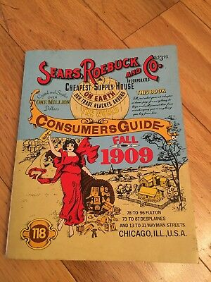 Sears Roebuck and CO. Fall 1909 Consumer Guide Vintage - Reprint 1979
