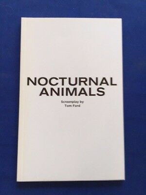 Nocturnal Animals: For Your Consideration Script - By Tom Ford