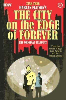 Star Trek Harlan Ellison's The City On The Edge Of Forever #2 IDW Second Print