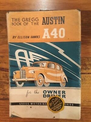 Austin A40 Owners Manual -Vintage/Rare-THE GREGG BOOK OF THE AUSTIN A40-1952