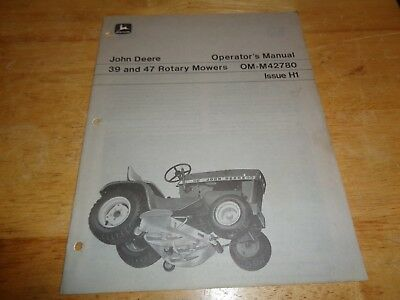 John Deere 39 and 47 Rotary Mowers Operators Manual M42780 17 pages