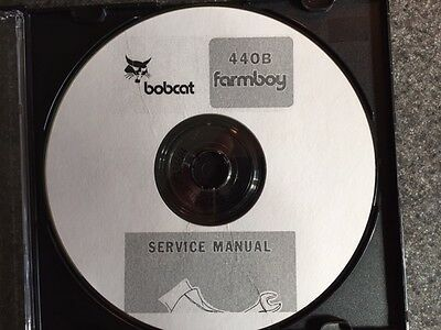 "Bobcat 440B ""Farmboy"" Service Manual"