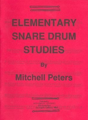 Mitchell Peters Elementary Snare Drum Studies - Mitchell Peters