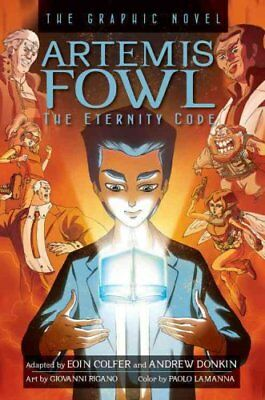 Artemis Fowl: The Eternity Code The Graphic Novel by Eoin Colfer 9781423145271