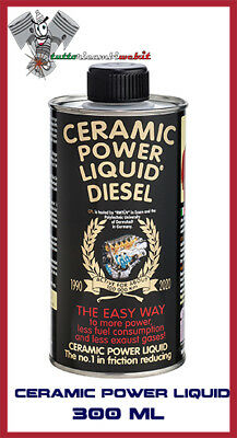 Ceramic Power Liquid Diesel  300Ml Additivo Trattamento Motore